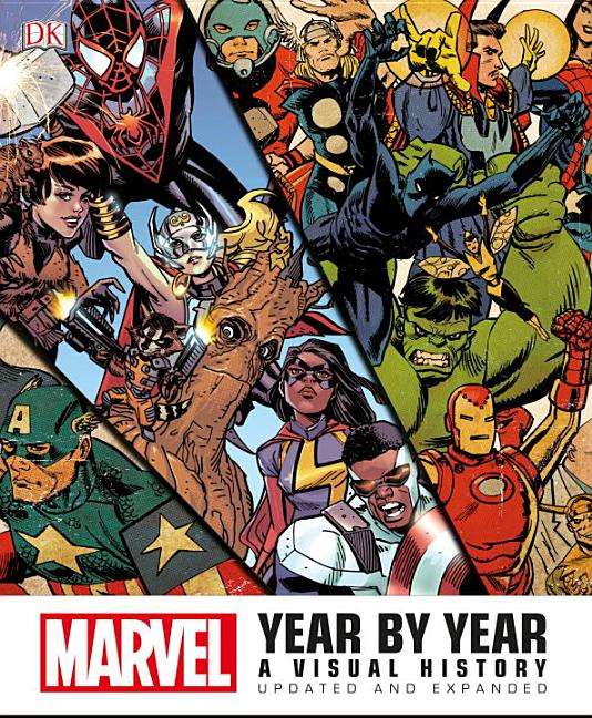 Marvel Year by Year: A Visual History, Updated and Expanded