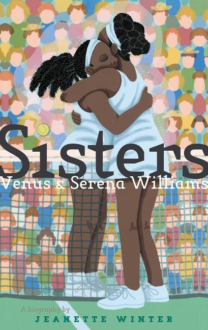 Sisters: Venus & Serena Williams