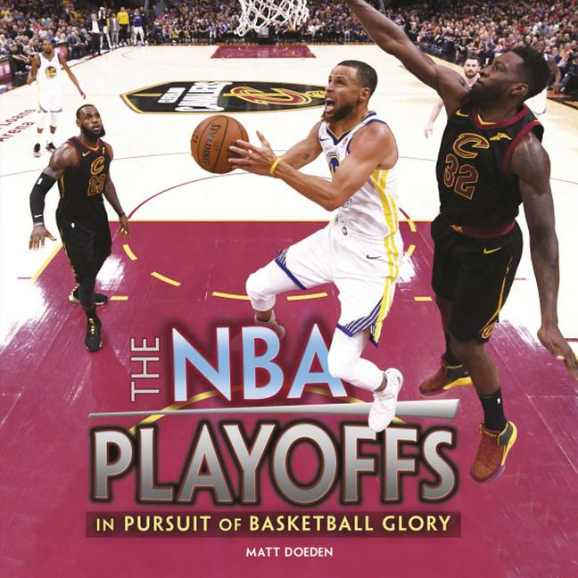 NBA Playoffs: In Pursuit of Basketball Glory