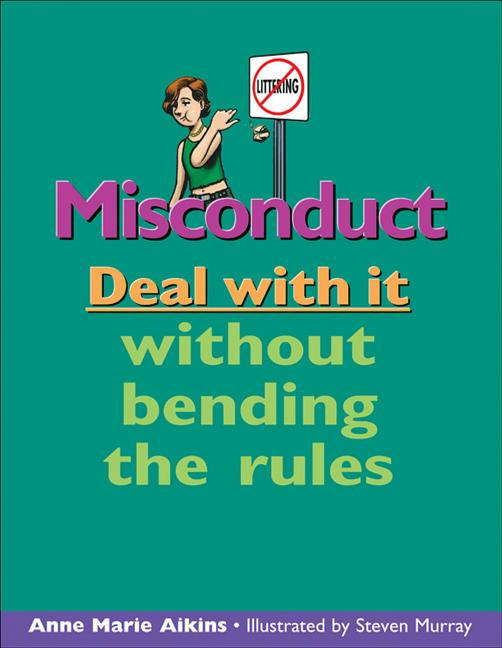 Misconduct: Deal with It Without Bending the Rules