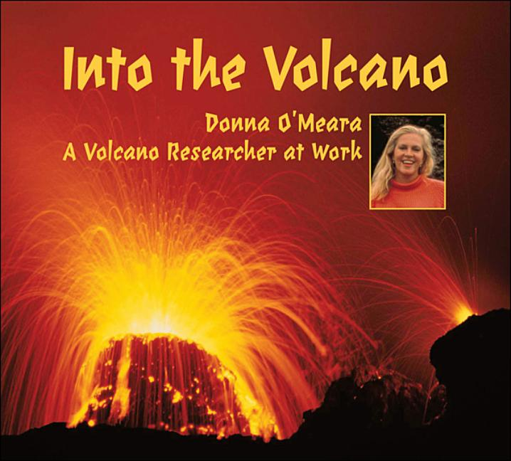 Into the Volcano: A Volcano Researcher at Work