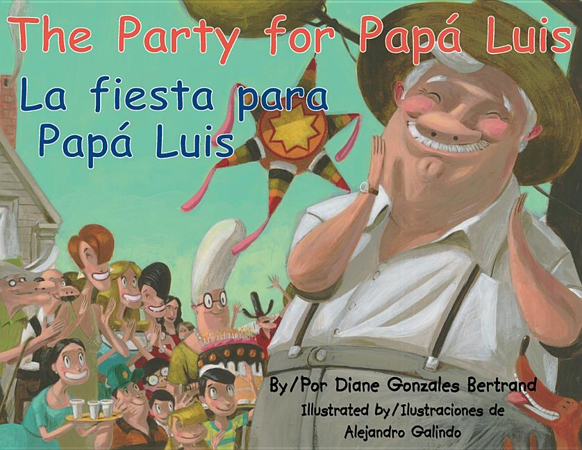 Party for Papa Luis, The / La fiesta para papa luis