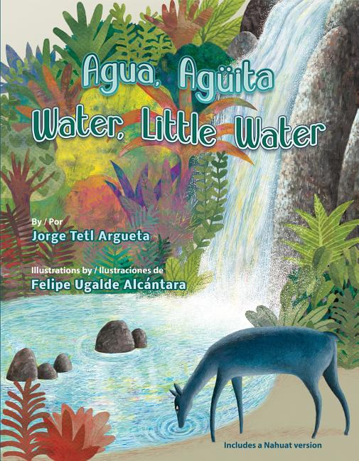 Agua, Agüita / Water, Little Water