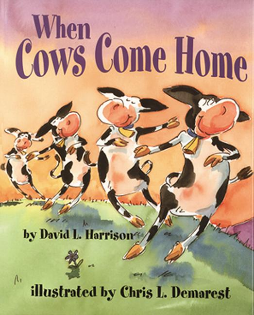 When Cows Come Home