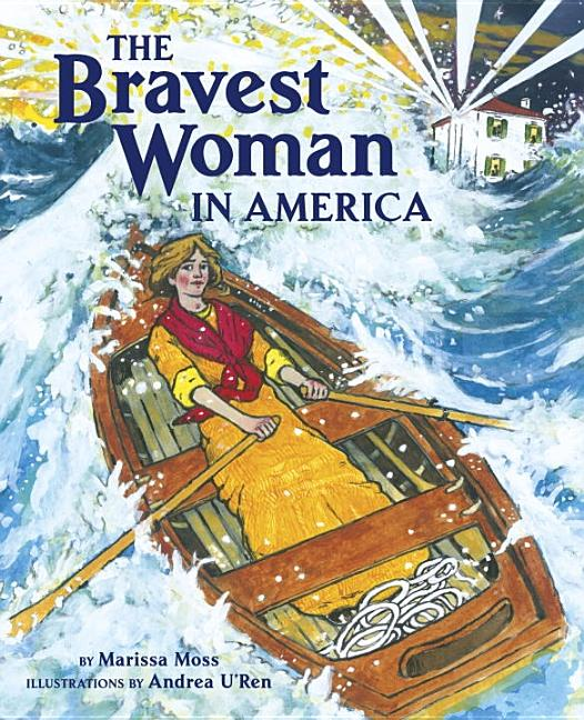 Bravest Woman in America, The
