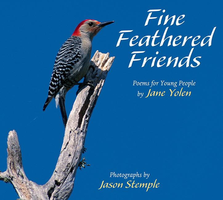 Fine Feathered Friends: Poems for Young People