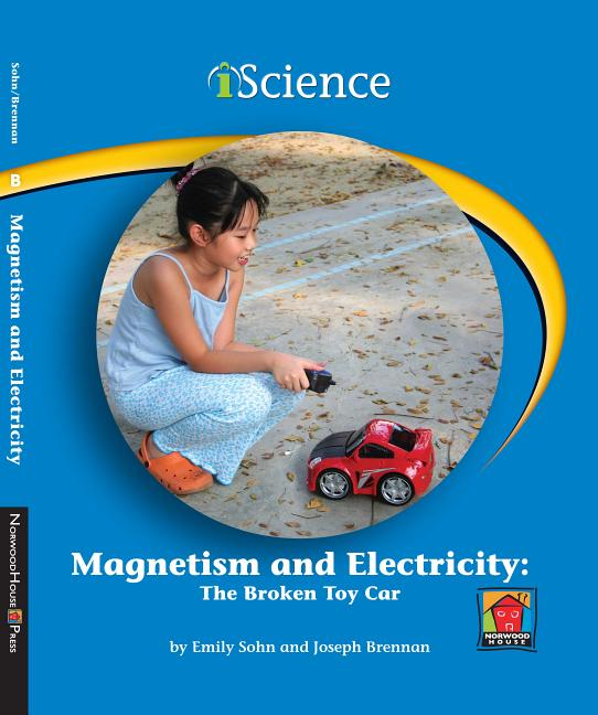Magnetism and Electricity: The Broken Toy Car