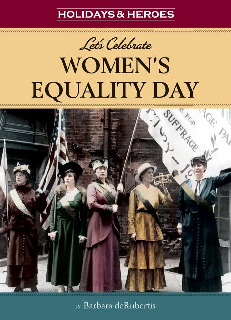 Let's Celebrate Women's Equality Day