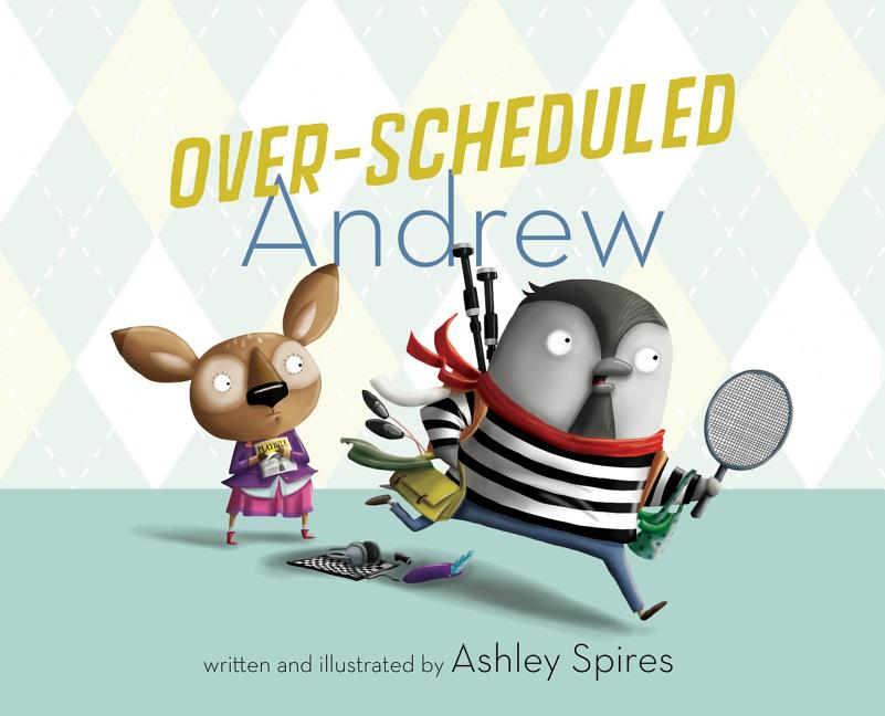 Over-Scheduled Andrew
