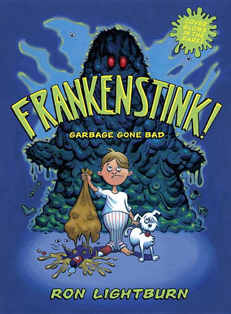 Frankenstink!: Garbage Gone Bad