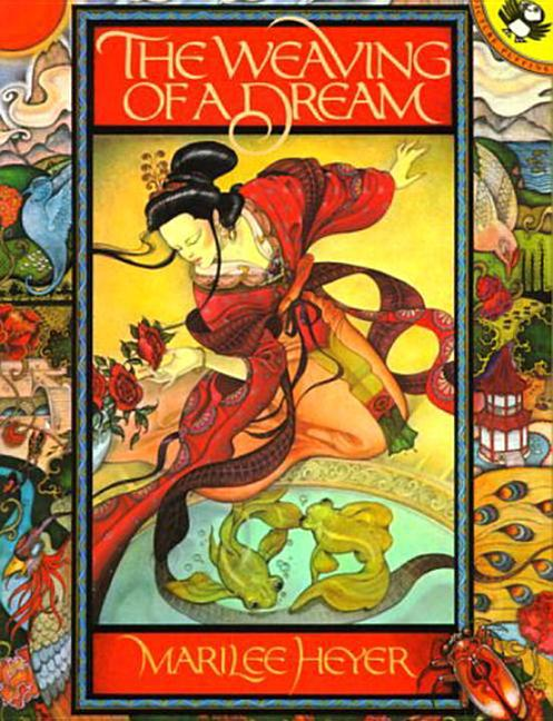 Weaving of a Dream: A Chinese Folktale