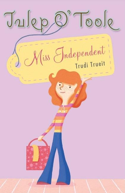 Julep O' Toole: Miss Independent