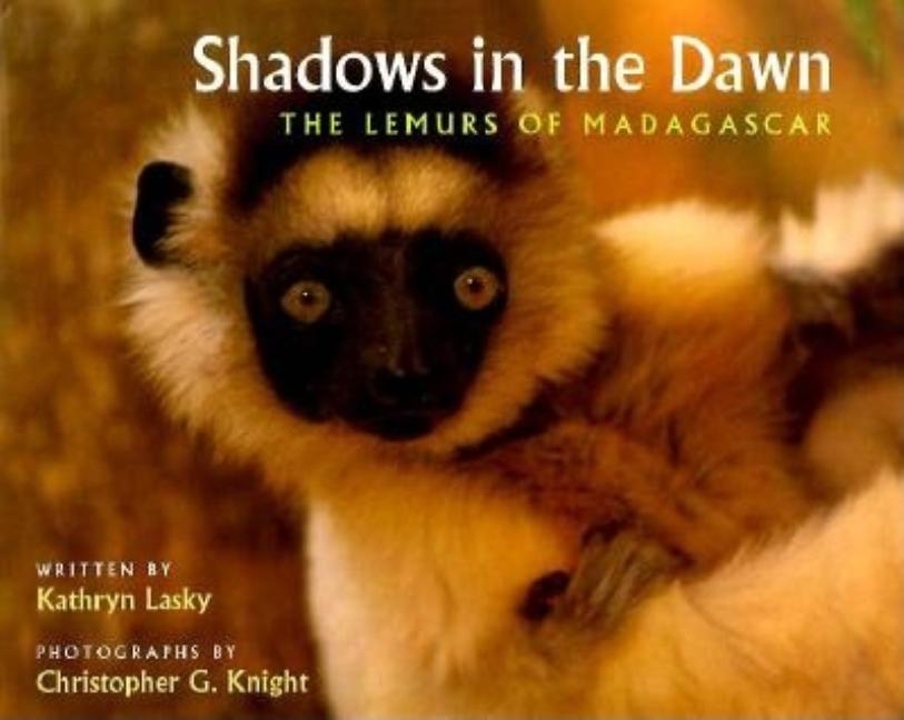 Shadows in the Dawn: The Lemurs of Madagascar