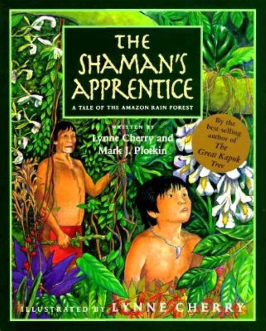 Shaman's Apprentice, The: A Tale of the Amazon Rain Forest