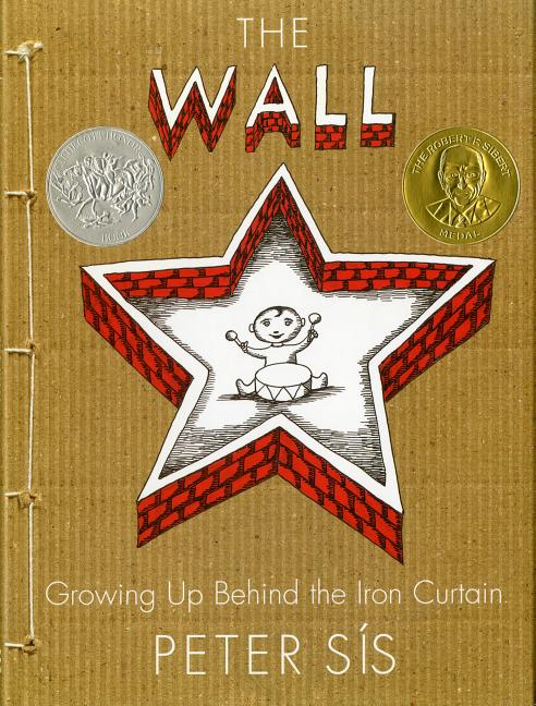 Wall, The: Growing Up Behind the Iron Curtain