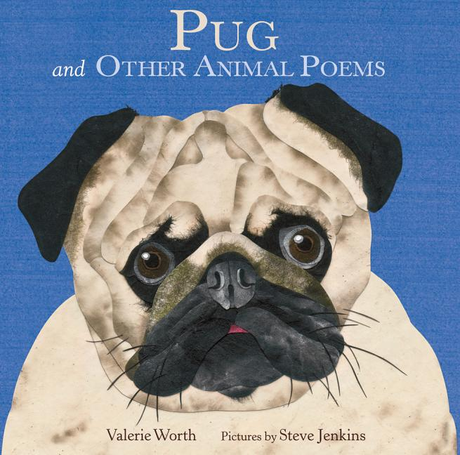 Pug: And Other Animal Poems
