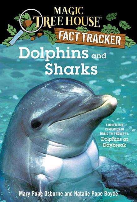 Dolphins and Sharks: A Companion to Dolphins at Daybreak