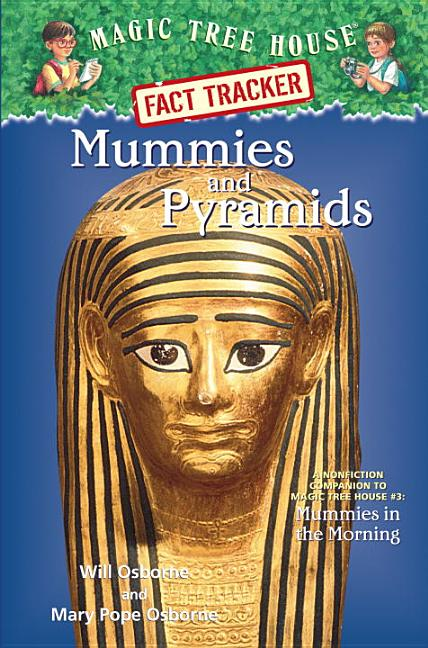 Mummies & Pyramids: A Companion to Mummies in the Morning