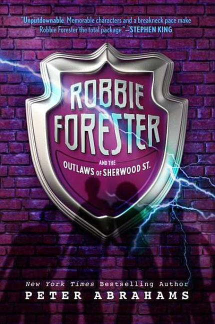 Robbie Forester and the Outlaws of Sherwood St.
