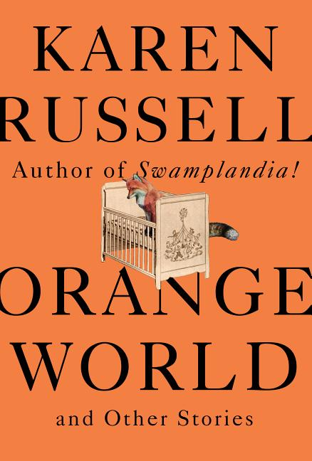 Orange World: And Other Stories
