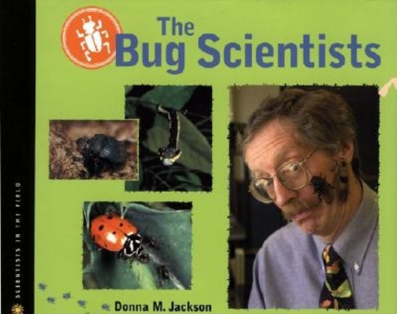The Bug Scientists