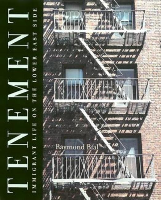 Tenement: Immigrant Life on the Lower East Side