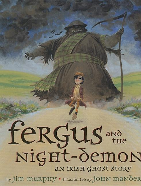 Fergus and the Night-Demon: An Irish Ghost Story