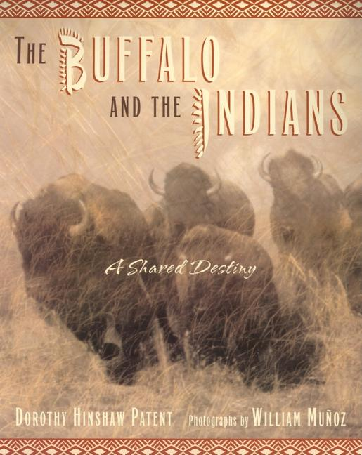 The Buffalo and the Indians: A Shared Destiny
