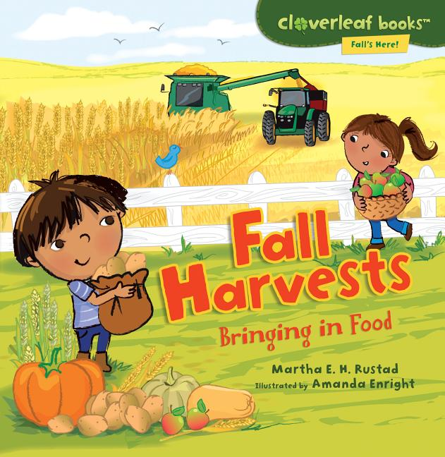 Fall Harvests: Bringing in Food