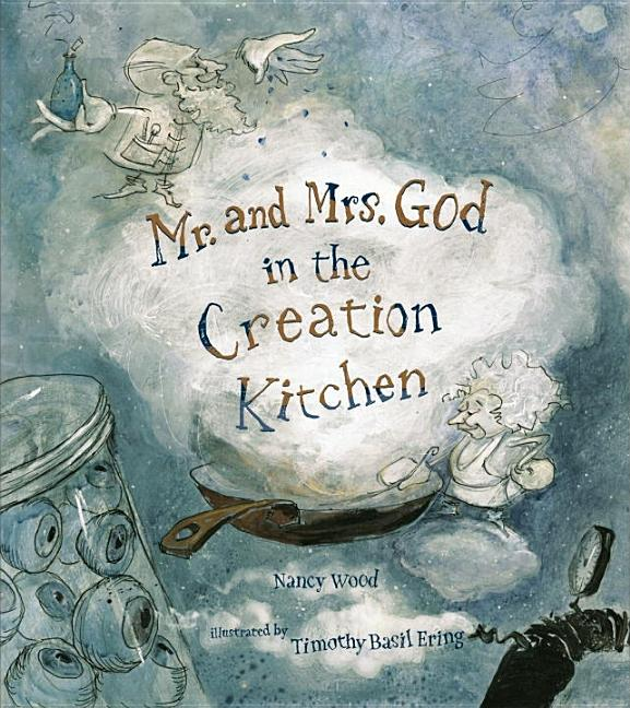 Mr. & Mrs. God in the Creation Kitchen