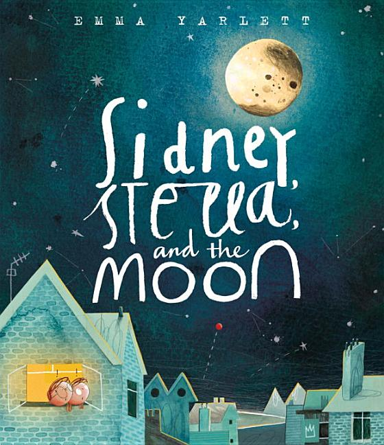 Sidney, Stella, and the Moon