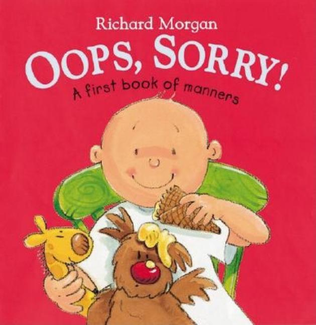 OOPS, Sorry!: A First Book of Manners