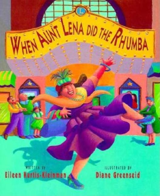 When Aunt Lena Did the Rhumba