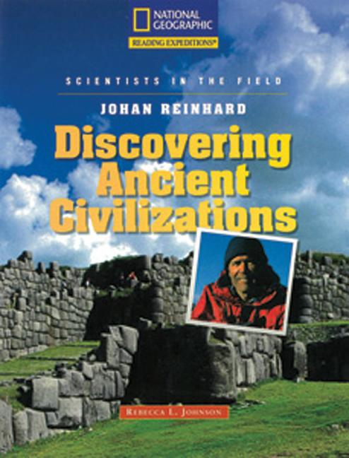 Johan Reinhard: Discovering Ancient Civilizations
