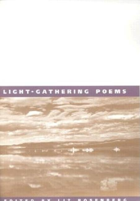 Light-Gathering Poems