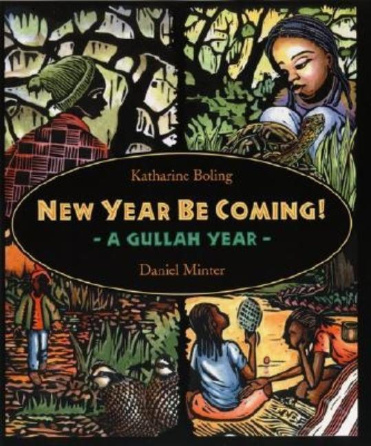 New Year Be Coming!: A Gullah Year