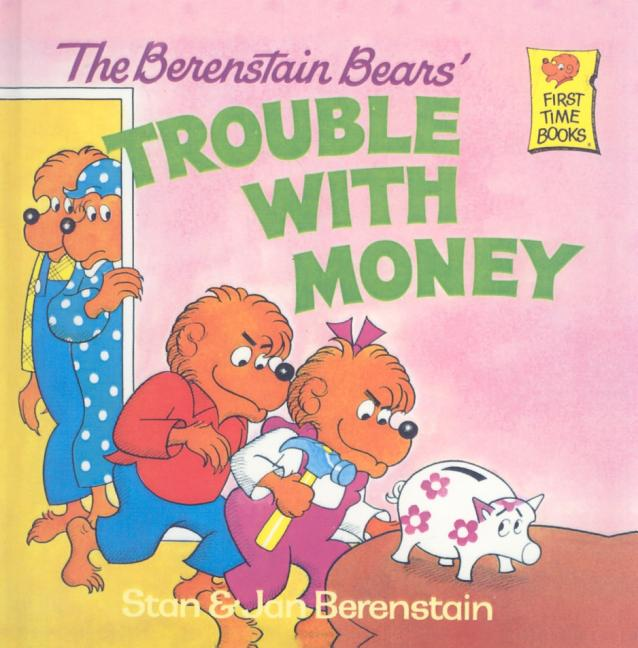 The Berestain Bears' Trouble with Money