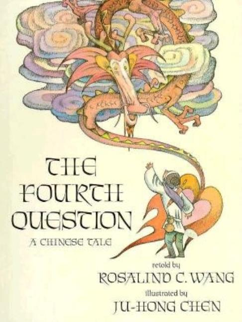 Fourth Question: A Chinese Tale