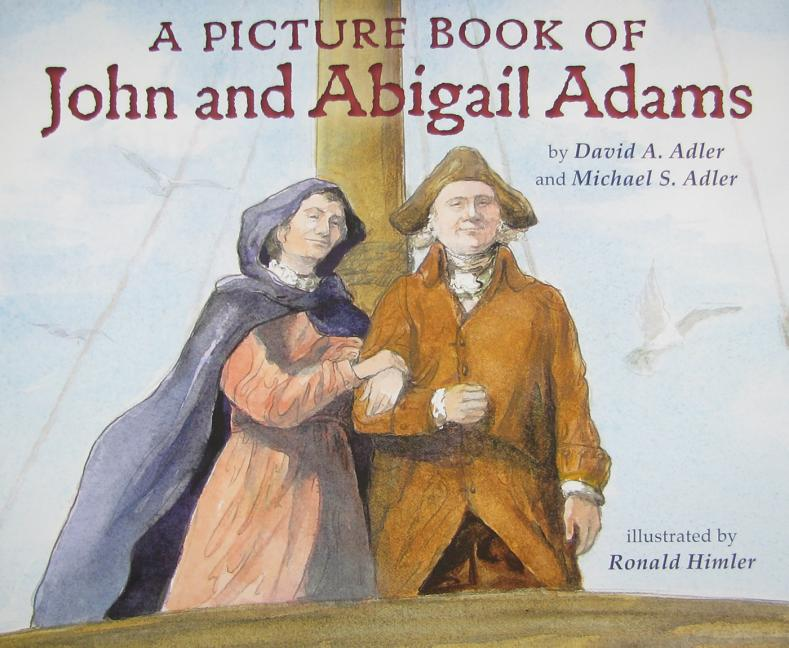 A Picture Book of John and Abigail Adams