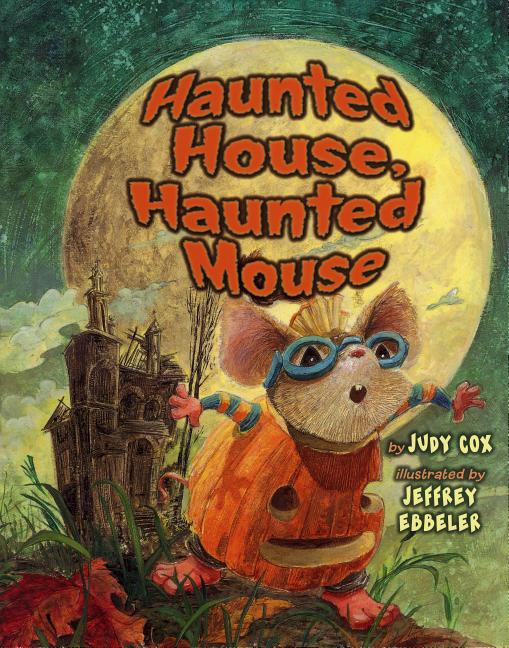 TeachingBooks net | Haunted House, Haunted Mouse
