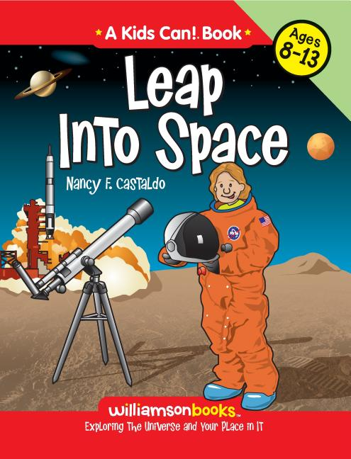 Leap Into Space: Exploring the Universe and Your Place in It