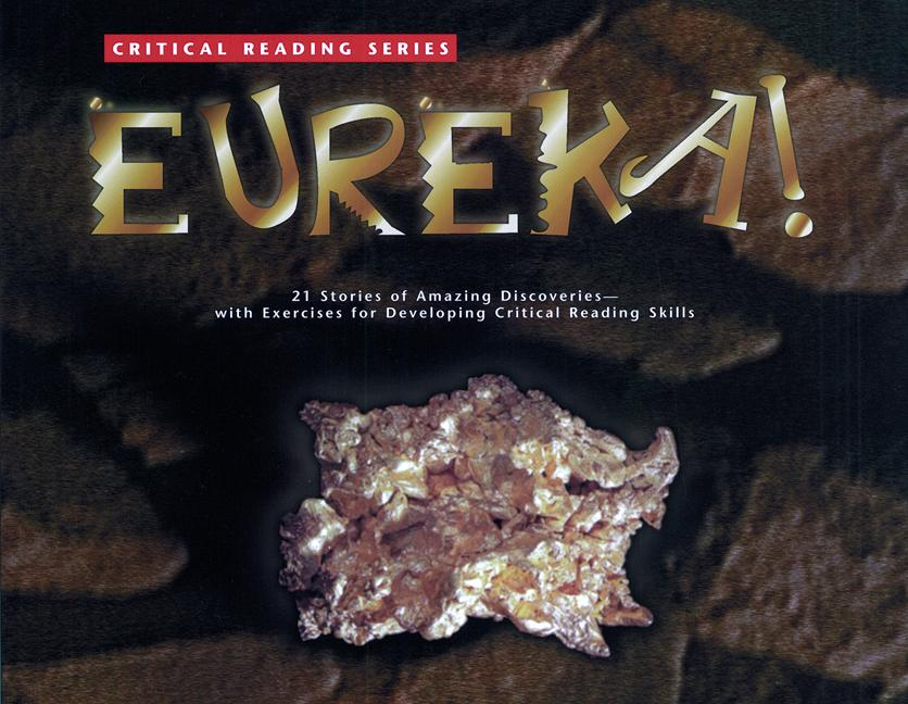 Eureka!: 21 Stories of Amazing Discoveries