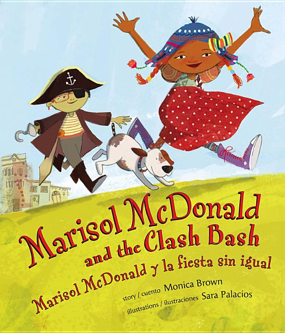 Marisol McDonald and the Clash Bash / Marisol McDonald y la fiesta sin igual