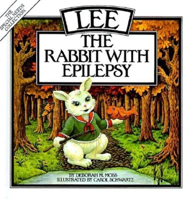 Lee: The Rabbit with Epilepsy