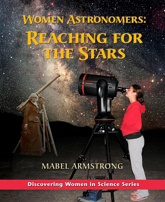 Women Astronomers: Reaching for the Stars