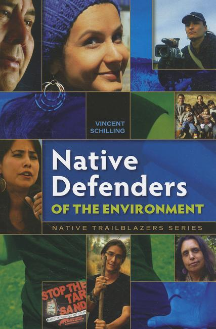 Native Defenders of the Environment