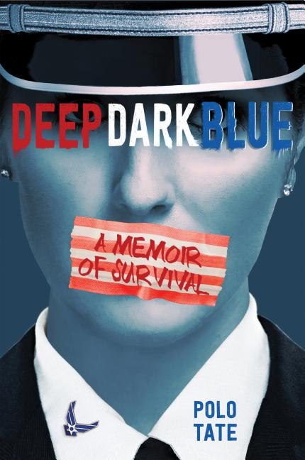 Deep Dark Blue: A Memoir of Survival