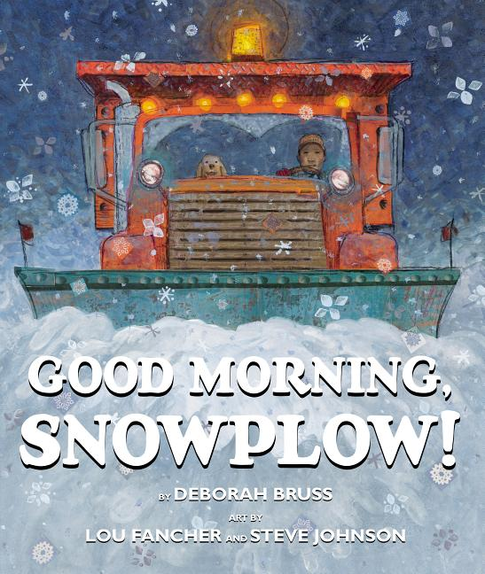 Good Morning, Snowplow!