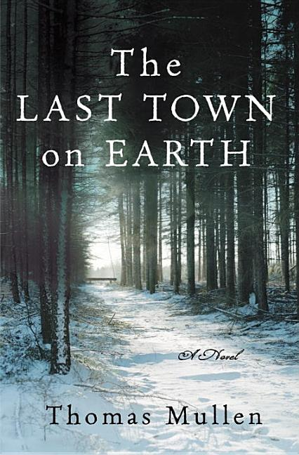 Last Town on Earth