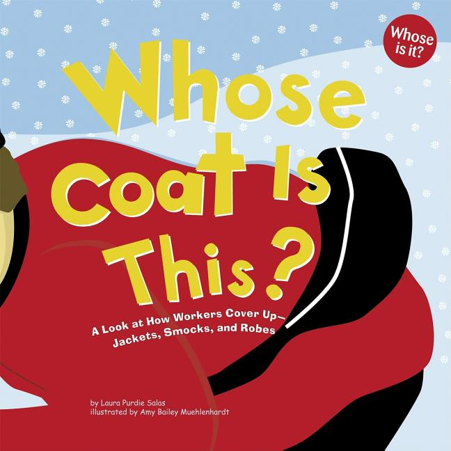 Whose Coat Is This?: A Look at How Workers Cover Up--Jackets, Smocks, and Robes